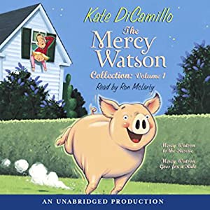 The Mercy Watson Collection Audiobook