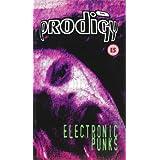 Prodigy:Electronic Punks