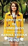 download ebook the opposite of loneliness: essays and stories by marina keegan (2014) hardcover pdf epub