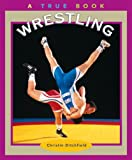 Wrestling, Christin Ditchfield, 0516216112