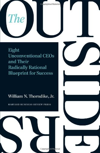 The Outsiders Eight Unconventional Ceos And Their Radically Rational Blueprint For Success Epub