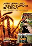 img - for Agriculture and the Rural Economy in Pakistan: Issues, Outlooks, and Policy Priorities (International Food Policy Research Institute) book / textbook / text book