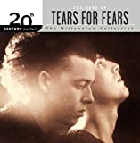 Music - 20th Century Masters: The Millennium Collection: Best Of Tears For Fears