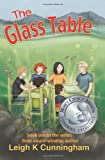 The Glass Table, Leigh K. Cunningham, 9810847610