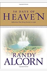 50 Days of Heaven: Reflections That Bring Eternity to Light Hardcover