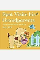 Spot Visits His Grandparents Paperback