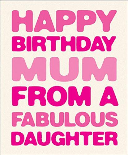 Feliz cumpleaños mamá de una hija fabulosa texto tarjeta ...