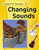 Changing Sounds, Peter Riley, 1599200236