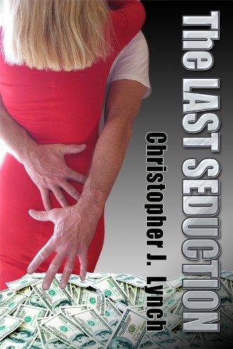 The Last Seduction (a short story)