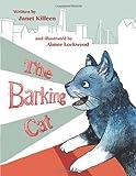 The Barking Cat, Janet Killeen, 1481775553