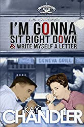 I'm Gonna Sit Right Down and Write Myself a Letter: Thirtieth-Year Reunion (High School Homecoming Series Book 3)