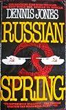 Russian Spring, J. T. Edson and Dennis Jones, 042509104X