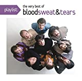 Playlist: The Very Best of Blood, Sweat & Tears