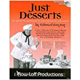 img - for Just Desserts - Absolute Companion to the Rudimental Cookbook by Edward Freytag (2001-01-01) book / textbook / text book