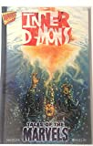 Tales Of The Marvels: Inner Demons by Mariano Nicieza front cover
