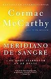 Meridiano de sangre / Blood Meridian