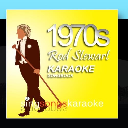 The Rod Stewart 1970s Karaoke Songbook