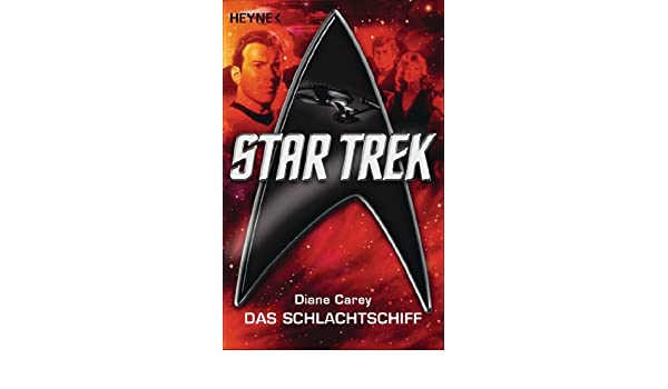Star Trek: Das Schlachtschiff: Roman (German Edition) eBook: Diane ...