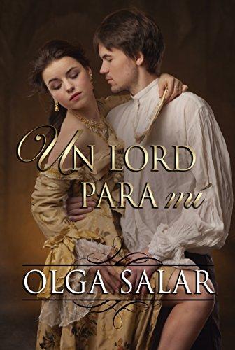 Resultado de imagen para Olga Salar – Nobles 2. Un lord para mí