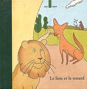 """Afficher """"Le Lion et le Renard"""""""