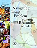 Navigating Through Problem Solving and Reasoning in Grade 5, Thompson, Denisse Rubilee, 0873535928