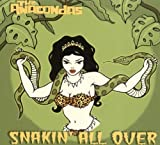 Snakin' All Over by Anacondas (2005-05-10)