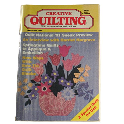 Creative Quilting Magazine May/June 1991