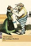 Die Leidinger Hochzeit, Alfred Gulden, 3869060719