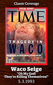 Tragedy in Waco (Singles Classic)