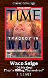Tragedy in Waco (Singles Classic)