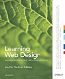Learning Web Design: A Beginner's Guide to (X)HTML, StyleSheets, and Web Graphics, Jennifer Niederst Robbins, 0596527527