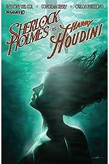 Sherlock Holmes vs. Harry Houdini #3 (of 5): Digital Exclusive Edition Kindle Edition