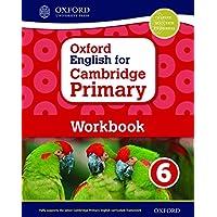 Oxford English for Cambridge Primary Workbook 6 (International Primary)