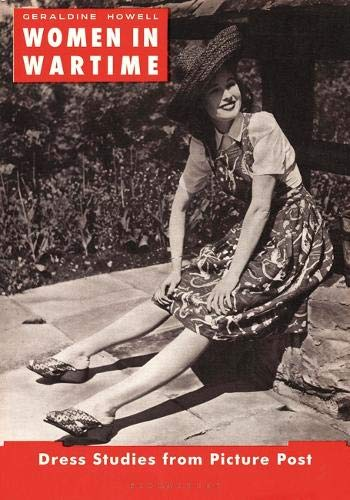 Women in Wartime: Dress Studies from Picture Post 1938-1945