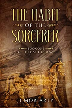 The Habit of the Sorcerer: Book One of the Habit Trilogy