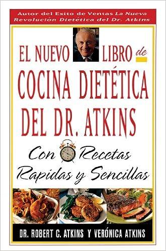 Libro Cocina | El Nuevo Libro De Cocina Dietetica Del Dr Atkins Con Recetas