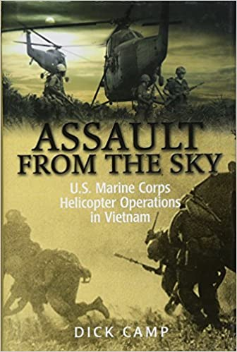 Assault from the Sky: U S Marine Corps Helicopter Operations in
