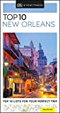 DK Eyewitness Top 10 New Orleans (Pocket Travel Guide)