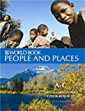 The World Book Encyclopedia of People and Places 2008, , 071663757X