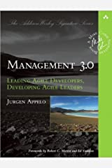 by Jurgen Appelo Management 3.0: Leading Agile Developers, Developing Agile Leaders (Addison-Wesley Signature Series (Cohn))(text only)1st (First) edition[Paperback]2011 Paperback