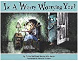 img - for Is a Worry Worrying You? book / textbook / text book