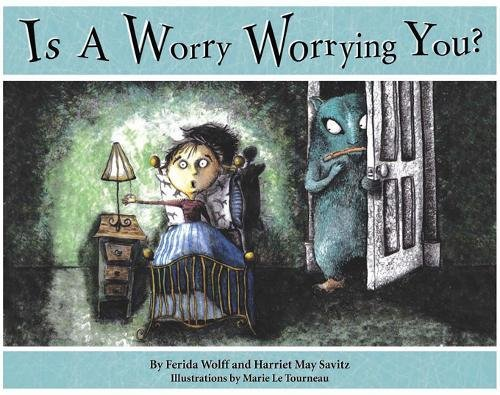 Is a Worry Worrying You?