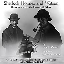 Sherlock Holmes: The Adventure of the Innsmouth Whaler