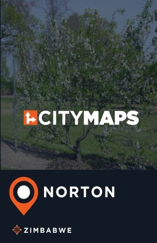 Read Online City Maps Norton Zimbabwe ebook