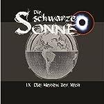 Die Herren der Welt (Die schwarze Sonne 9) | Günter Merlau