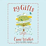 29 Gifts: How a Month of Giving Can Change Your Life | Cami Walker