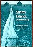 Smith Island, Frances W. Dize, 0870333992