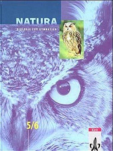 Natura, Biologie für Gymnasien, Neubearbeitung, 5./6. Schuljahr