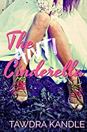 The Anti-Cinderella (The Anti-Cinderella Chronicles Book 1)