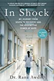 img - for In Shock: My Journey from Death to Recovery and the Redemptive Power of Hope book / textbook / text book